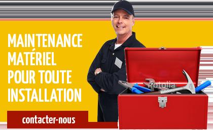 Maintenance matériel pour toute installation - Contactez-nous.